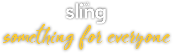Sling - Something for Everyone