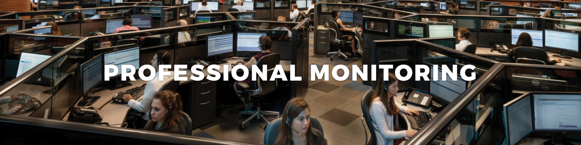 Professional Monitoring Call Center